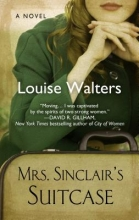Walters, Louise Mrs. Sinclair`s Suitcase