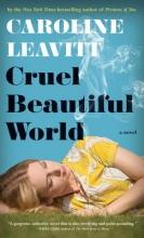 Leavitt, Caroline Cruel Beautiful World
