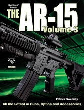 Sweeney, Patrick Gun Digest Book of the AR-15