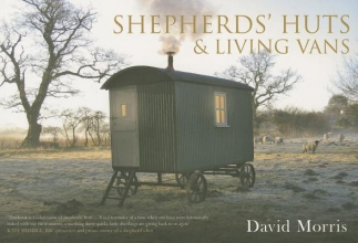 David Morris Shepherds` Huts & Living Vans