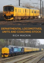 Rich Mackin Departmental Locomotives, Units and Coaching Stock