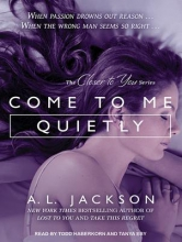 Jackson, A. L. Come to Me Quietly