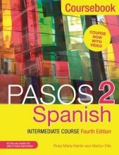 Martyn Ellis,   Rosa Maria Martin Pasos 2 (Fourth Edition) Spanish Intermediate Course