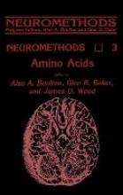 Alan A. Boulton,   Glen B. Baker,   James D. Wood Amino Acids