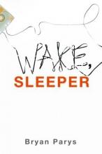 Parys, Bryan Wake, Sleeper