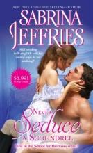Jeffries, Sabrina Never Seduce a Scoundrel