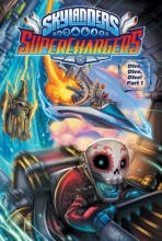 Marz, Ron,   Rodriguez, David A. Skylanders Superchargers 5