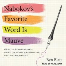 Blatt, Ben Nabokov`s Favorite Word Is Mauve