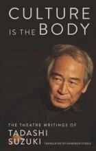 Suzuki, Tadashi Culture Is the Body