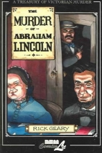 Geary, Rick The Murder of Abraham Lincoln