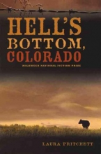 Pritchett, Laura Hell`s Bottom, Colorado