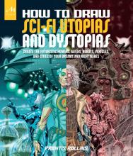 Rollins, Prentis How to Draw Sci-Fi Utopias and Dystopias