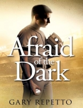 Repetto, Gary Afraid of the Dark