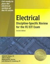 Angus, Robert Electrical Discipline-Specific Review for the FE/EIT Exam