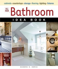 Soria, Sandra S. All New Bathroom Idea Book