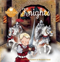 Boshouwers, Suzan want to know knights