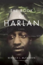 McFadden, Bernice L. The Book of Harlan
