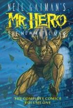 Vance, James Neil Gaiman`s Mr. Hero Complete Comics Vol. 1