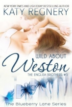 Regnery, Katy Wild About Weston