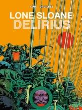 Lob, Jacques,   Druillet, Philippe Lone Sloane