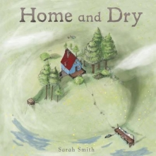 Smith, Sarah L. Home and Dry