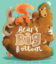 Smallman, Steve Bear`s Big Bottom