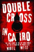 West, Nigel Double Cross in Cairo