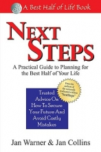Jan Warner,   Jan Collins Next Steps: A Practical Guide to Planning for the Best Half of Your Life