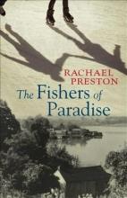 Preston, Rachael The Fishers of Paradise