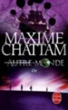 Chattam, Maxime Oz (Autre monde Tome 5)