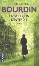 Francoise  Bourdain Un Soupcon d`Interdit