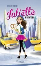 Rose-Line Brasset , Juliette in New York