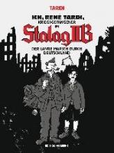 Tardi, Jacques Ich, René Tardi, Kriegsgefangener im Stalag II B - Bd. 2