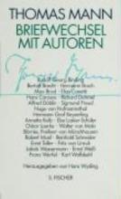 Mann, Thomas Briefwechsel mit Autoren
