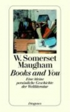 Maugham, W. Somerset Books and You
