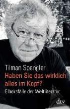 Spengler, Tilman Haben Sie das wirklich alles im Kopf?