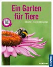 Oftring, Bärbel Ein Garten für Tiere (Mein Garten)