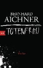 Aichner, Bernhard Totenfrau