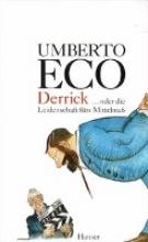 Eco, Umberto Derrick oder Die Leidenschaft für das Mittelmaß