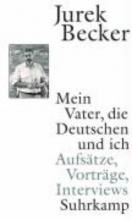 Becker, Jurek Mein Vater, die Deutschen und ich