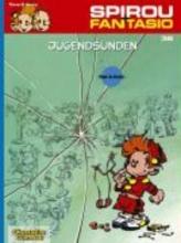 Tome Spirou und Fantasio 36. Jugendsünden
