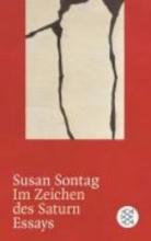 Sontag, Susan Im Zeichen des Saturn