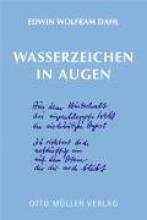 Dahl, Edwin Wolfram Wasserzeichen in Augen