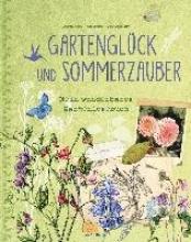 Ronnefeldt, Caroline Gartenglück und Sommerzauber