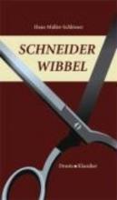 Müller-Schlösser, Hans Schneider Wibbel