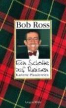 Ross, Bob Ein Schotte auf Reisen