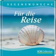 Zachmann, Doro Segensw�nsche - F�r die Reise