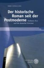 Schilling, Erik Der historische Roman seit der Postmoderne