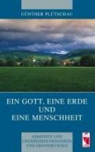 Plütschau, Günther Ein Gott, eine Erde und eine Menschheit