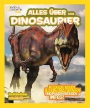 Hoena, Blake National Geographic KiDS 03 - Alles über ... Dinosaurier